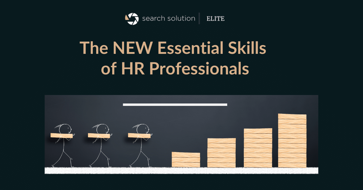The NEW Essential Skills Needed To Be An HR Professional