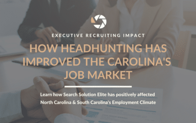 How Headhunting Has Improved the Carolina's Job Market