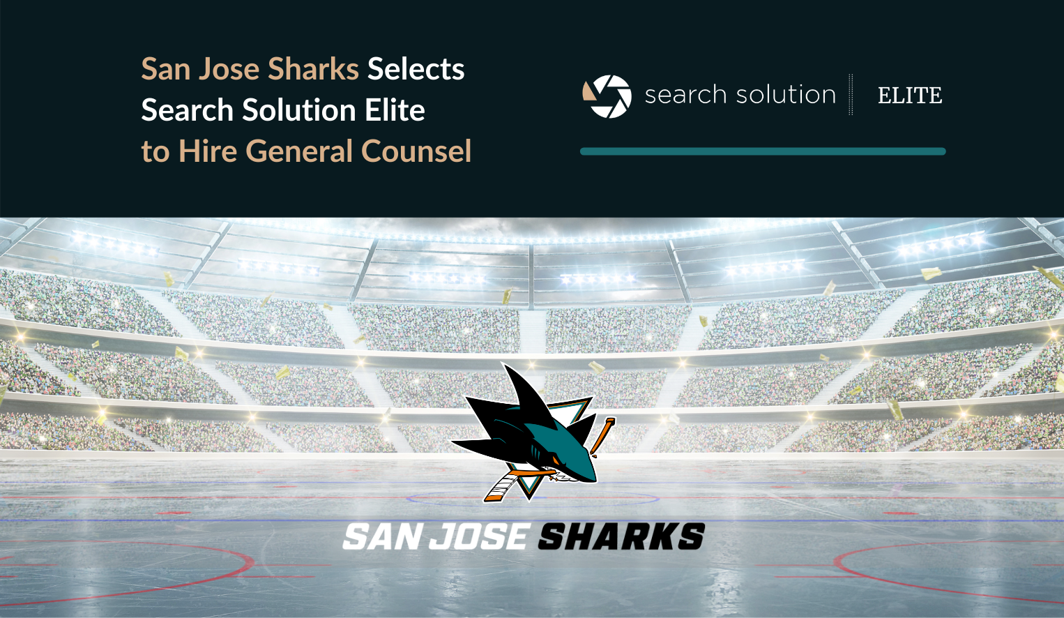 San Jose Sharks Selects Search Solution Elite to Hire General Counsel