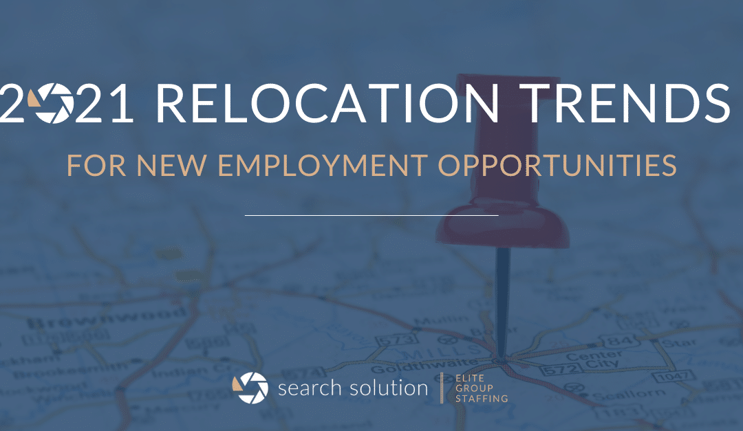 2021 Relocation Trends for New Employment Opportunities